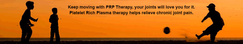 Keep moving with prp therapy, your joins will love you for it. Platelet Rich Plasma therapy helps relieve chronic joint pain.